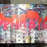 Dream Big Graffiti Canvas